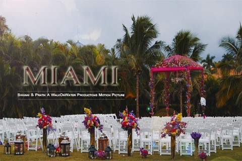 Shivani & Pratik – Miami | WalkOnWater Productions™